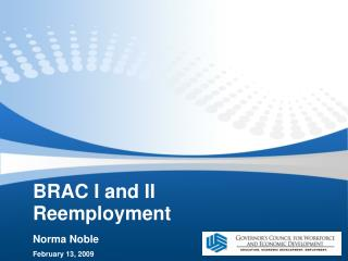 BRAC I and II Reemployment