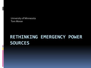 Rethinking Emergency Power Sources