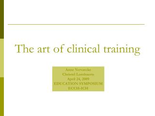 The art of clinical training
