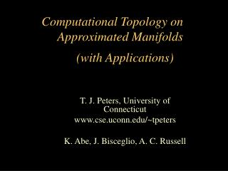 Computational Topology on Approximated Manifolds