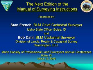 The Next Edition of the Manual of Surveying Instructions