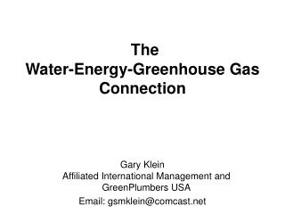 The Water-Energy-Greenhouse Gas Connection
