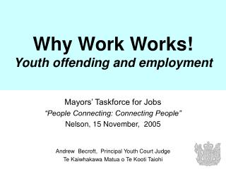 Why Work Works! Youth offending and employment