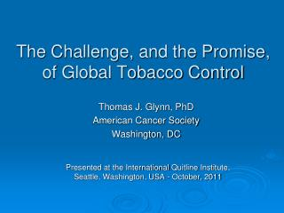 The Challenge, and the Promise, of Global Tobacco Control