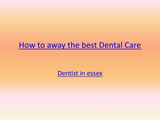 How to away the best Dental Care