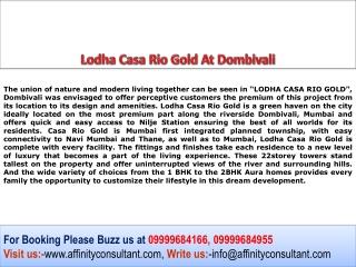 Lodha Casa Rio Gold, Lodha Project Dombivali, Lodha Mumbai
