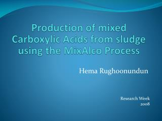 Production of mixed Carboxylic Acids from sludge using the MixAlco Process