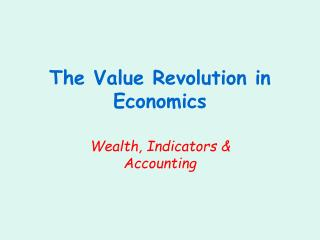 The Value Revolution in Economics