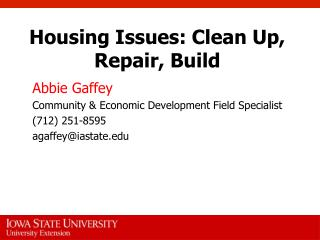 Housing Issues: Clean Up