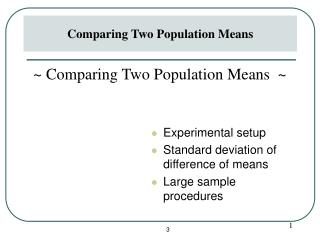 Experimental setup Standard deviation of difference of means Large sample procedures