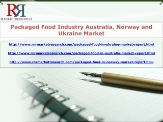 Australia, Norway and Ukraine Packaged Food Market