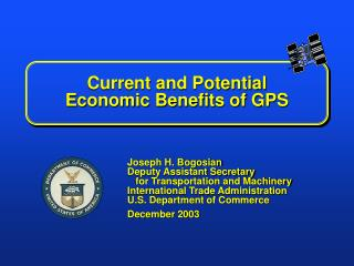Current and Potential  Economic Benefits of GPS