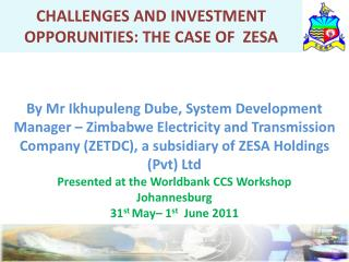 CHALLENGES AND INVESTMENT OPPORUNITIES: THE CASE OF  ZESA