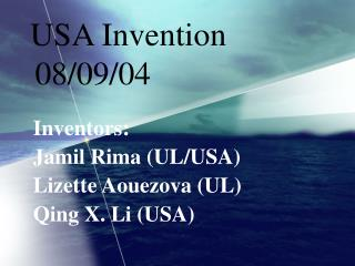 USA Invention 08/09/04
