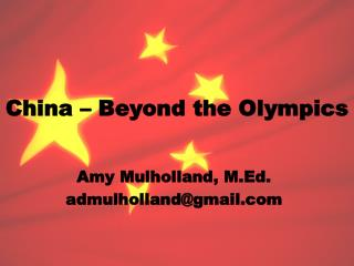 China – Beyond the Olympics