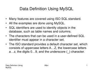 Data Definition Using MySQL