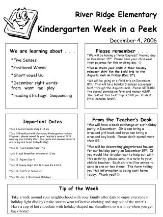 River Ridge Elementary Kindergarten Week in a Peek December 4, 2006