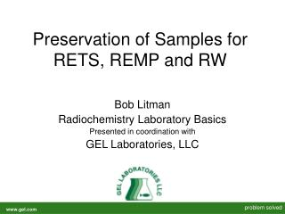 Preservation of Samples for RETS, REMP and RW