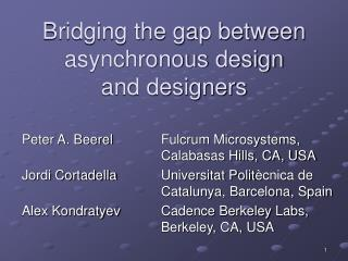 Bridging the gap between asynchronous design and designers
