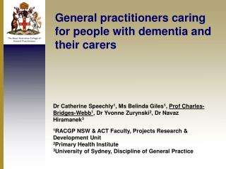 General practitioners caring for people with dementia and their carers