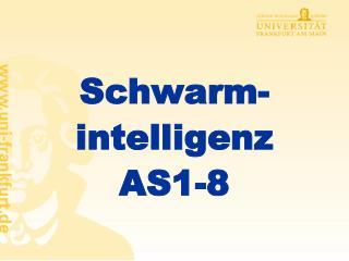 Schwarm-intelligenz AS1-8