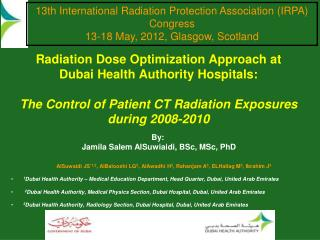 Radiation Dose Optimization Approach at  Dubai Health Authority Hospitals:   The Control of Patient CT Radiation Exposur