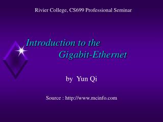Introduction to the  		Gigabit-Ethernet
