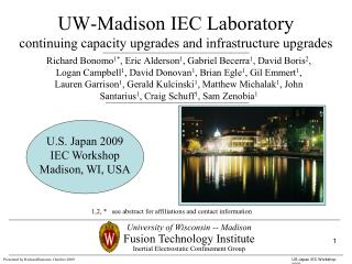 UW-Madison IEC Laboratory continuing capacity upgrades and infrastructure upgrades