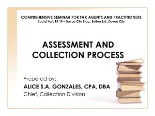 ASSESSMENT AND COLLECTION PROCESS