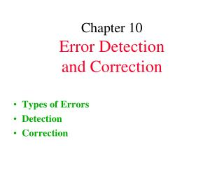 Chapter 10 Error Detection and Correction