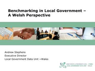 Benchmarking in Local Government – A Welsh Perspective
