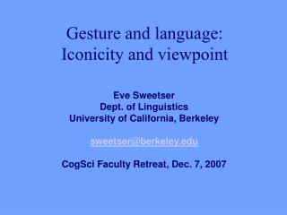Gesture and language: Iconicity and viewpoint