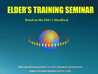 ELDER S TRAINING SEMINAR