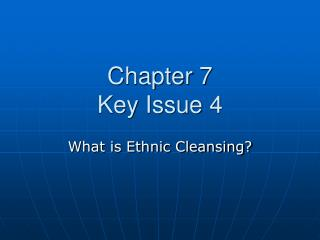 Chapter 7 Key Issue 4