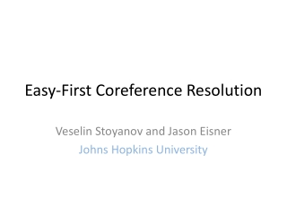 Easy-First Coreference Resolution
