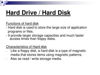 Hard Drive / Hard Disk