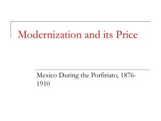 Modernization and its Price