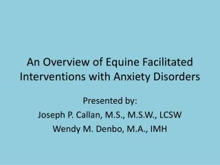 An Overview of Equine Facilitated Interventions with Anxiety Disorders