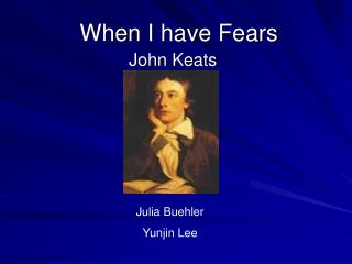 When I have Fears
