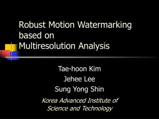 Robust Motion Watermarking based on Multiresolution Analysis