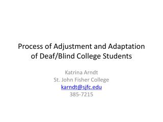 Process of Adjustment and Adaptation of Deaf/Blind College Students