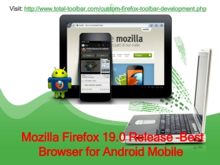Mozilla Firefox 19.0 Release –Best Browser for Android Mobil