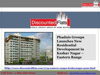 New luxurious apartments in Keshav nagar - Eastern ranges