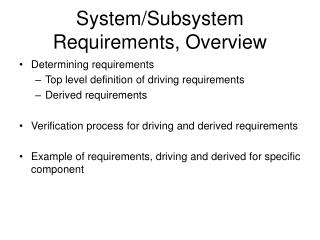 System/Subsystem Requirements, Overview