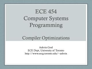 EC E 454 Com puter Syst em s Pro g ramm in g Compiler Optimizations