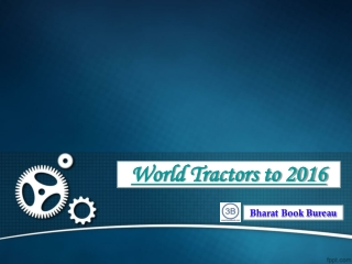 World Tractors to 2016