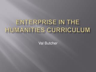 Enterprise in the Humanities Curriculum