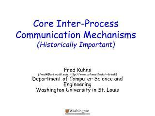 Core Inter-Process Communication Mechanisms (Historically Important)