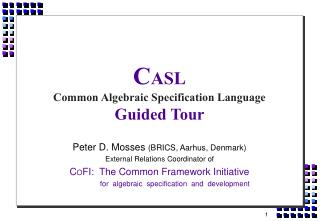C ASL Common Algebraic Specification Language  Guided Tour