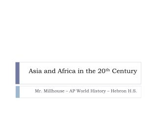 Asia and Africa in the 20th Century